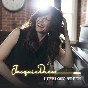 Jacquie Drew Album Release Lifelong Truth Cover